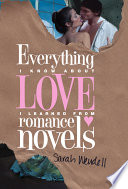 Everything I Know about Love I Learned from Romance Novels Book PDF