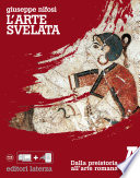L arte svelata  A  Dalla preistoria all arte romana