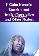 El Color Naranja Spanish And English Translation And Other Stories