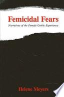 Femicidal Fears