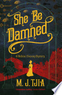 She Be Damned  A Heloise Chancey Victorian Mystery