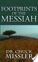 Footprints of the Messiah