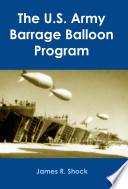 The U.S. Army Barrage Balloon Program
