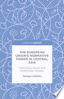 The European Union   s Normative Power in Central Asia