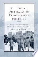 Cultural Dilemmas of Progressive Politics