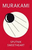. Sputnik Sweetheart .