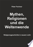 Mythen Religionen Und Die Weltenwende