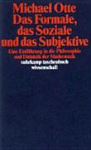 Das Formale, das Soziale und das Subjektive