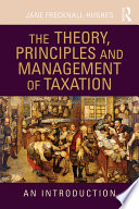 The Theory  Principles and Management of Taxation