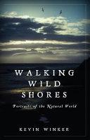 Walking Wild Shores
