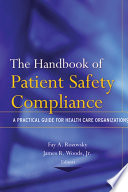 The Handbook Of Patient Safety Compliance