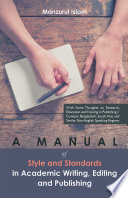 A Manual of Style and Standards in Academic Writing  Editing and Publishing