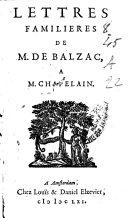 Lettres familières de Balzac à M. Chapelain
