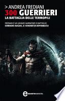 300 guerrieri  La battaglia delle Termopili