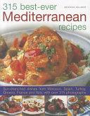 315 Best Ever Mediterranean Recipes