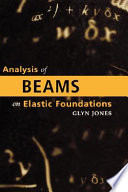 Analysis Of Beams On Elastic Foundations
