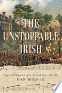 The Unstoppable Irish