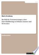 Rechtliche Voraussetzungen einer Euro-Einführung in Estland, Litauen und Slowenien