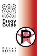 PWN the SAT  Essay Guide