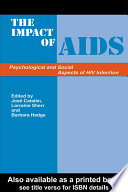 The Impact of AIDS  Psychological and Social Aspects of HIV Infection  3rd Edition