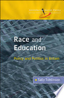 Race And Education  Policy And Politics In Britain