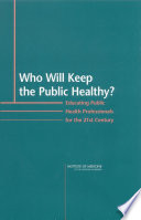 Who Will Keep the Public Healthy