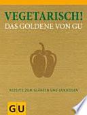Vegetarisch  Das Goldene von GU