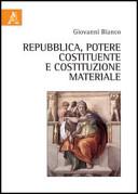 Repubblica  potere costituente e costituzione materiale