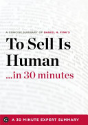 To Sell Is Human    in 30 Minutes