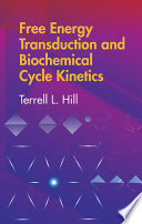 Free Energy Transduction and Biochemical Cycle Kinetics