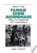 Familie — Szene — Jugendhaus