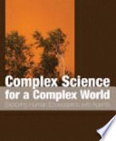 Complex Science for a Complex World