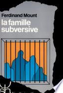 illustration du livre La famille subversive