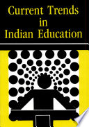 Current Trends in Indian edu