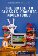 The Guide to Classic Graphic Adventures Games From Prominent Publishers Such As Lucasarts Sierra