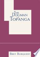 The Dogman of Topanga