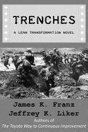 trenches a lean transformation novel