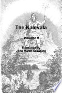 The Kalevala  Volume II