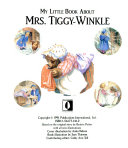 My little book about Mrs  Tiggy Winkle