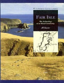 Fair Isle : excavation and research on fair...