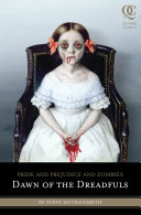 Pride and Prejudice and Zombies And Zombies Elizabeth Bennet Evolves From A Simple