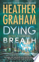 Dying Breath  Krewe of Hunters  Book 21