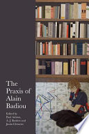 The Praxis of Alain Badiou