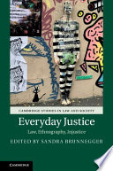 Everyday justice : law, ethnography, injustice document cover