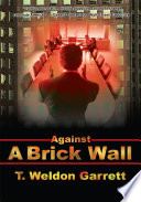Against a Brick Wall