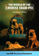 The World of the Chinese Shar-Pei