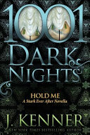 Hold Me  A Stark Ever After Novella