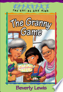 The Granny Game  Cul de sac Kids Book  20