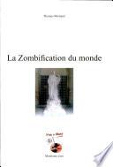 La zombification du monde