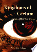 Kingdoms of Caelum  Autumn of the War Queen